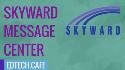 Skyward Message Center