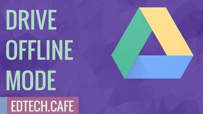 Enable google drive offline mode