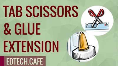 Tab Scissors & Glue Extension