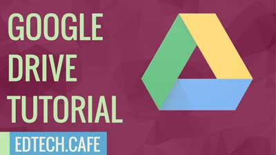 Google Drive Tutorial 2020