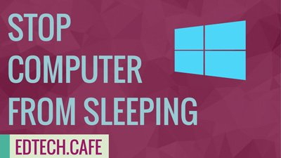 Stop Computer from Sleeping