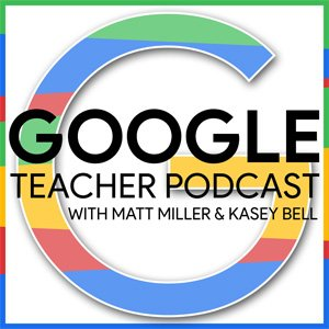 Google Teacher Podcast for Teachers