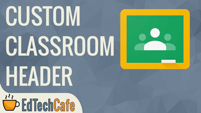 Google Classroom Theme