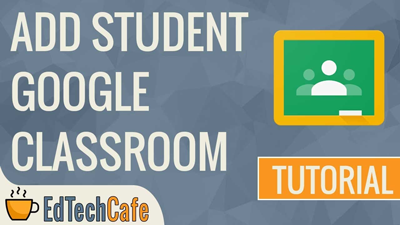 How to add student to google classroom