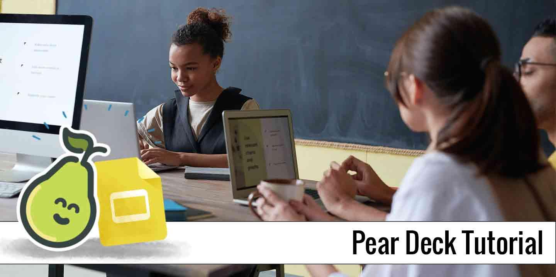 Pear Deck Tutorial
