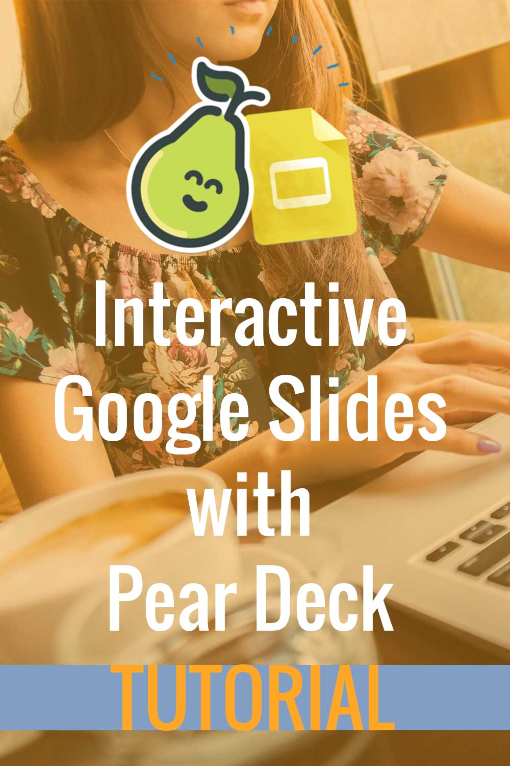 Pear Deck Tutorial